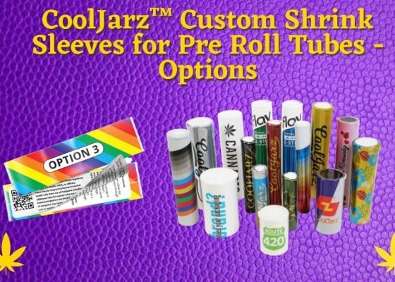 CoolJarz™ Custom Shrink Sleeves for Pre Roll Tubes - Options