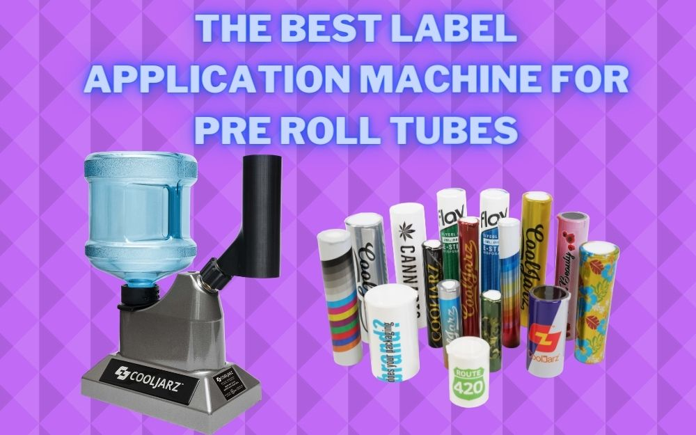 The Best Label Application Machine for Pre Roll Tubes