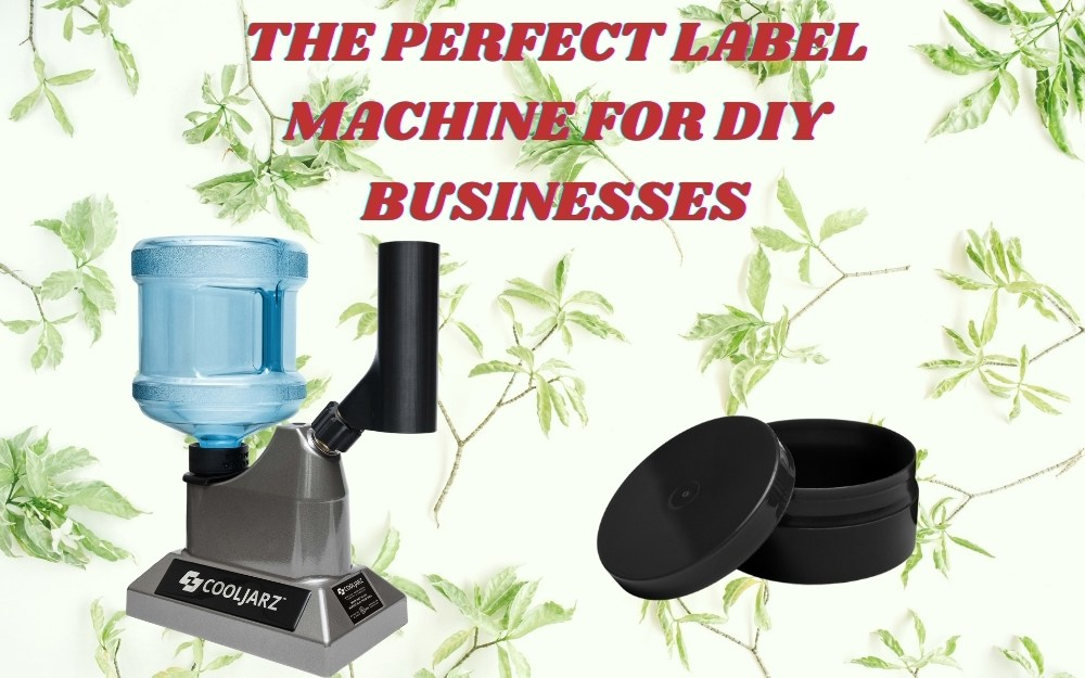 The Perfect Label Machine For DIY Businesses