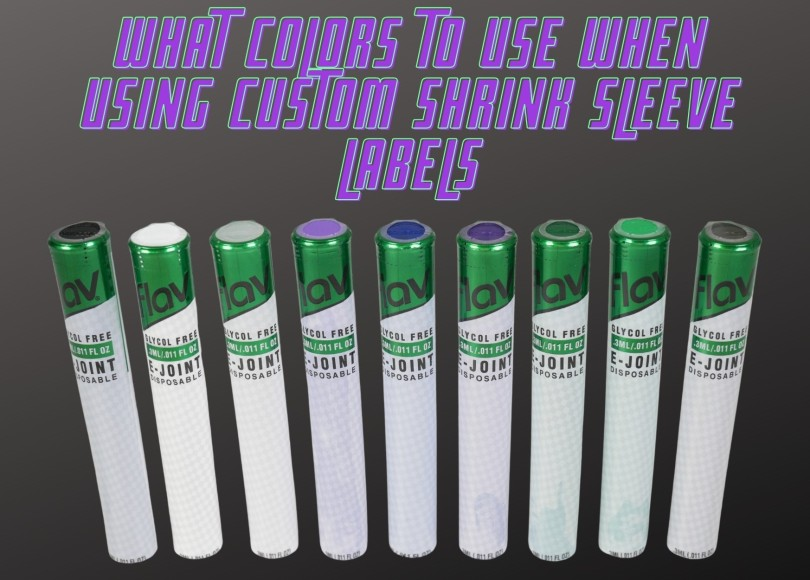 What Colors to Use When Using Custom Shrink Sleeve Labels