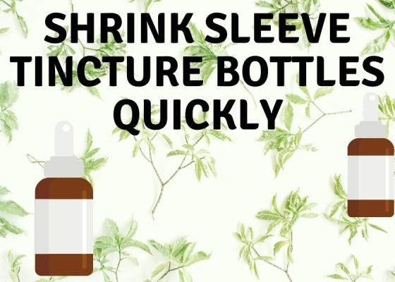 Shrink sleeve Tincture Bottles Quickly
